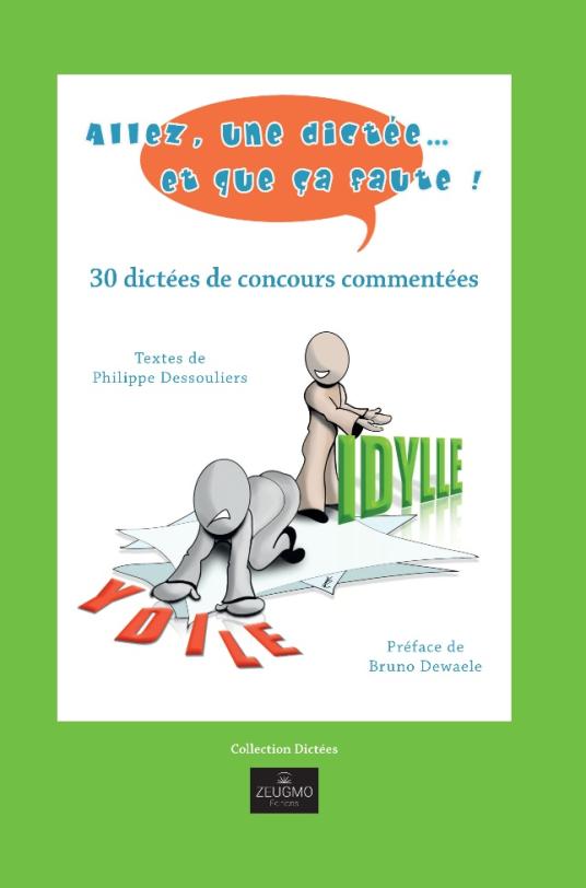 recueil dictées Philippe Dessouliers